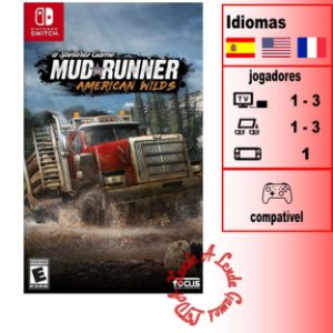 Spintires Mudrunner: American Wilds - SWITCH - Novo