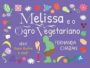 Melissa e o Ogro Vegetariano