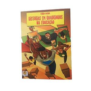 HISTÓRIAS EM QUADRINHOS NA EDUCAÇÃO - FÁBIO PAIVA