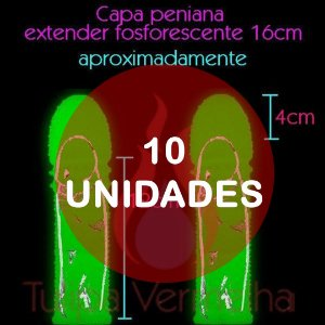 KIT10 - Capa peniana 16cm - extender fosforescente