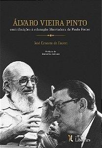 Alvaro Vieira Pinto: contribuições à educação libertadora de Paulo Freire