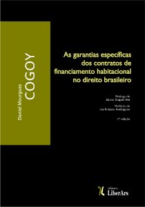 Garantias específicas dos contratos de financiamento habitacional no direito brasileiro, As