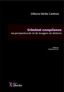 Criminal compliance na perspectiva da lei de lavagem de dinheiro