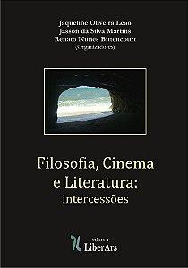 Filosofia, Cinema e Literatura :  intercessões