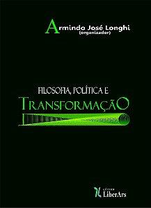Filosofia, política e transformação