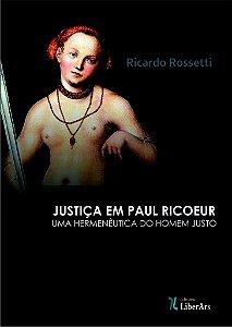Justiça em Paul Ricoeur: uma hermenêutica do homem justo