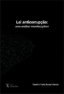 Lei anticorrupção: uma análise interdisciplinar
