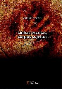 Linhas escritas, corpos sujeitos: processos de subjetivação nas literaturas de língua portuguesa