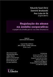 Regulação do abuso no âmbito corporativo: o papel do direito penal na crise financeira