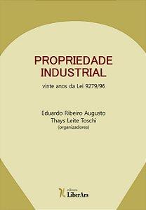 Propriedade industrial: vinte anos da Lei 9279/96