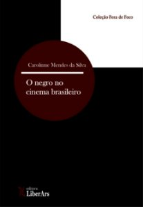Negro no cinema brasileiro, O