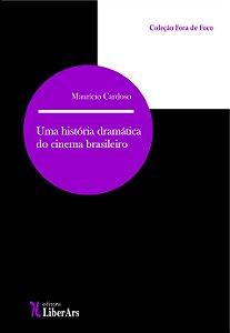 História Dramática do cinema brasileiro