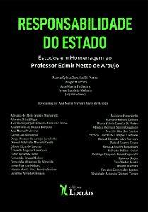 Responsabilidade do Estado - Estudos em Homenagem ao Professor Edmir Netto de Araujo