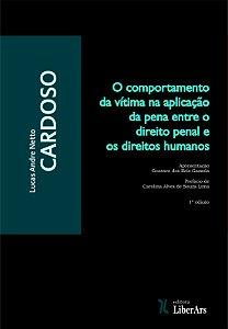 Comportamento da vítima na aplicação da pena entre o direito penal e os direitos humanos, O