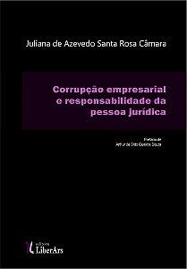 Corrupção empresarial e responsabilidade da pessoa jurídica