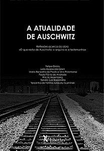 A Atualidade de Auschwitz