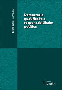 Democracia qualificada e responsabilidade política
