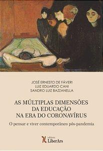 Múltiplas dimensões da educação na era do Coronavírus, As