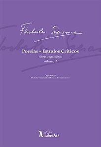 Poesias: Estudos Críticos  -  Obra completa de Florbela Espanca - vol. 2