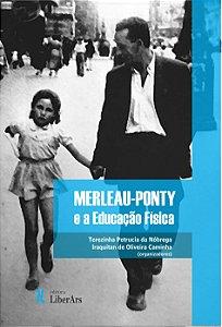 Merleau Ponty e a Educação Física