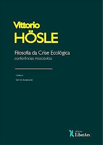 Filosofia da crise ecológica: conferências moscovitas