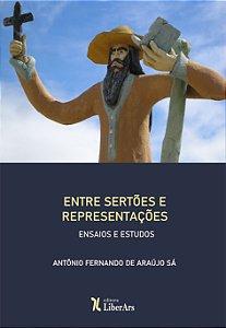 Entre Sertões e Representações: ensaios e estudos