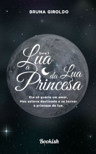 Lua - A Princesa da Lua   Livro Avulso