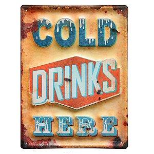 Placa Retangular Decorativa de Metal Cold Drinks Here - 40 x 30 cm