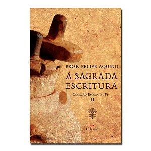 Escola da Fé - Vol. II -  A Sagrada Escritura
