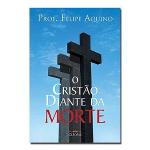 O Cristão Diante da Morte