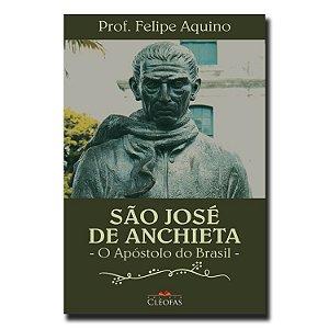 São José de Anchieta - O Apóstolo do Brasil
