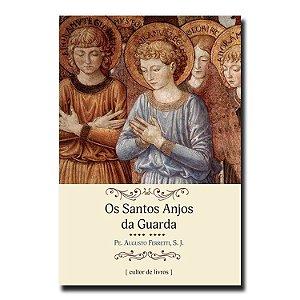 Os Santos Anjos da Guarda