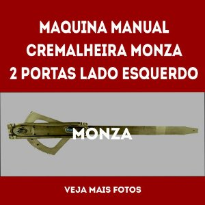 Maquina Manual Cremalheira Monza 2 Portas Lado Esquerdo