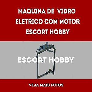 Maquina De Vidro Eletrico Com Motor Escort Hobby