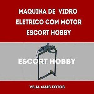 Maquina De Vidro Eletrico Com Motor Escort Hobby lado esquerdo e direito