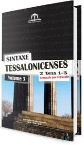 Sintaxe - Tessalonicenses - Volume 3