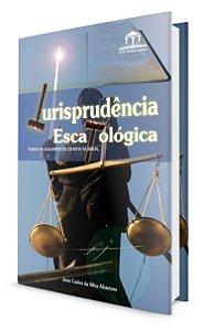 Jurisprudência Escatológica
