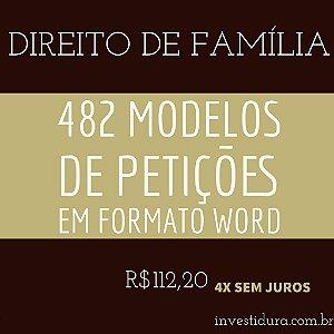 482 modelos de petições em formato Word - Direito de Família