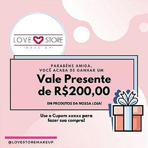 Vale Presente no Valor de R$200,00
