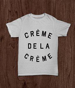 """Camiseta """"Creme De La Creme"""""""