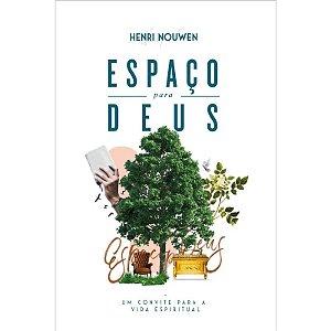 Espaço para Deus - Henri Nouwen