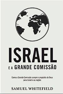 Israel e a Grande Comissão - Samuel Whitefield