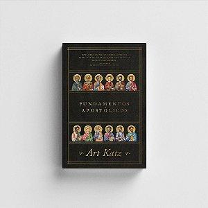Fundamentos Apostólicos - Art Katz