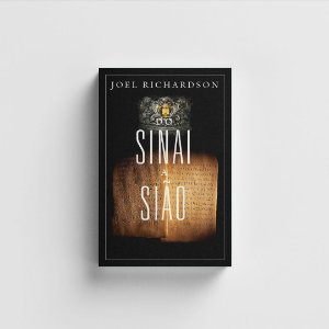 Do Sinai a Sião - Joel Richardson