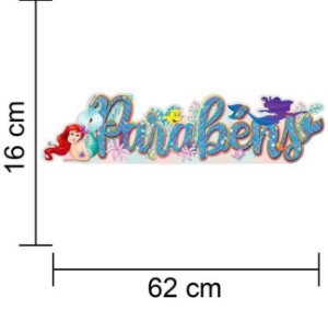 Faixa Parabéns Sereia Ariel Disney em EVA 3D Decoração Aniversário