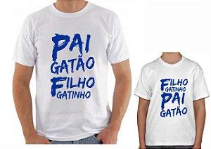 Kit Camisa Tal Pai x Tal Filho - Gatao