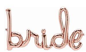 Balão Metalizado Escrita  Noiva - Bride - Rose Gold