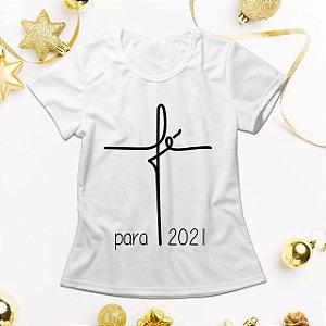 Camisa Personalizada - Fé para 2021