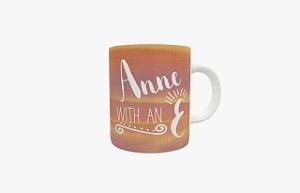 Caneca Cerâmica - Anne with an E