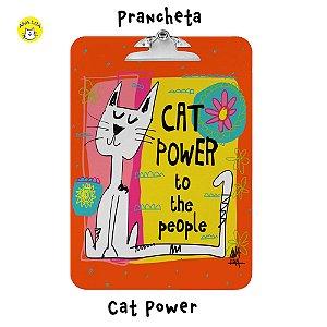 Prancheta Cat Power